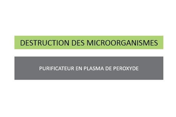 DESTRUCTION DES MICROORGANISMES